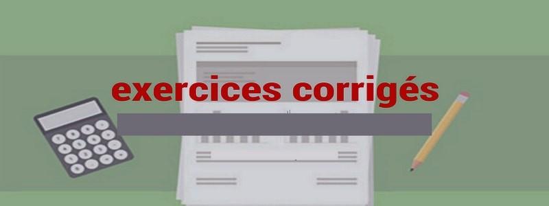 Catégorie: <span>Exercices et corrigés</span>