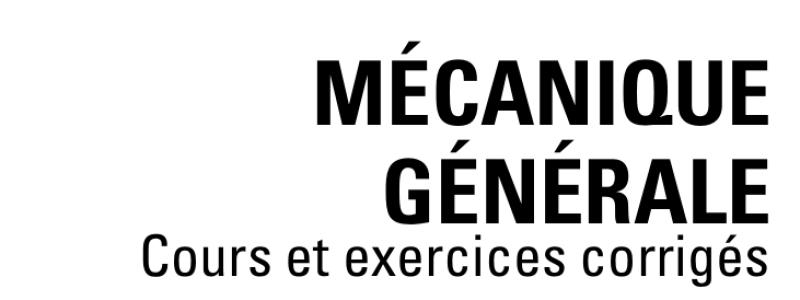 Catégorie: <span>Cours mécanique générale</span>